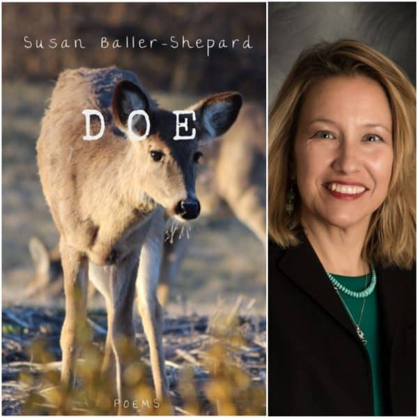 Doe, poetry by Susan Baller-Shepard